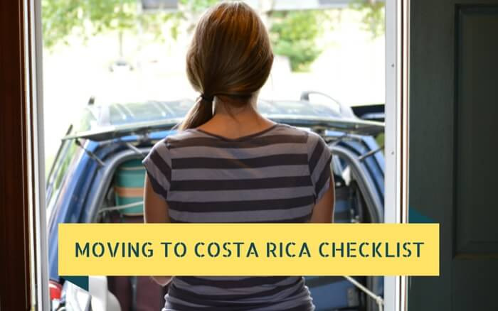 Moving to Costa Rica Checklist
