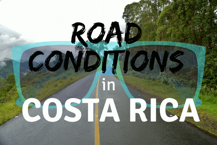 Road Conditions in Costa Rica
