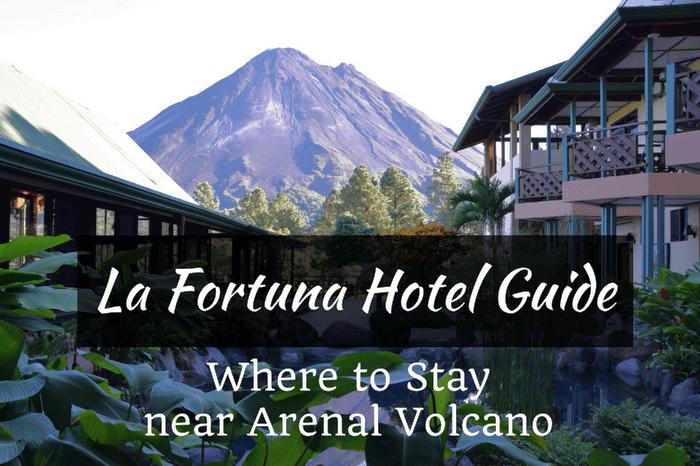La Fortuna Hotel Guide