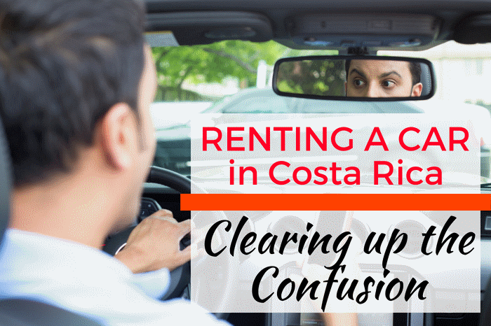 Renting a Car in Costa Rica: Clearing up the Confusion