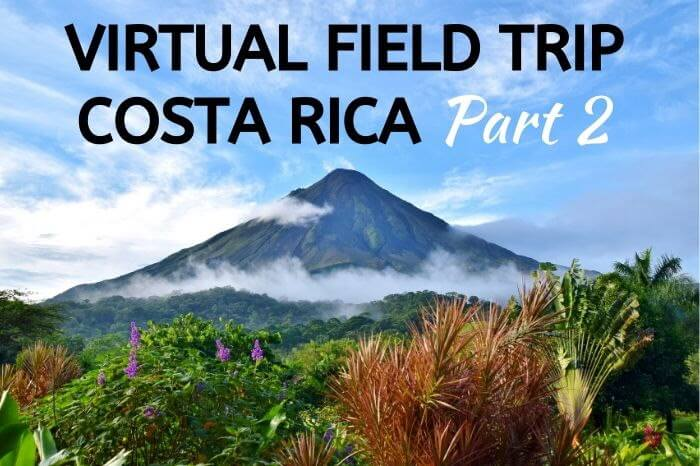Virtual Field Trip Costa Rica Part 2