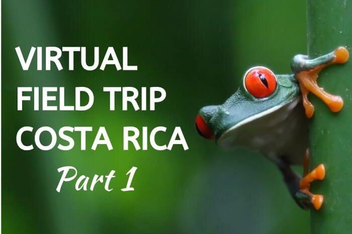 Virtual Field Trip Costa Rica