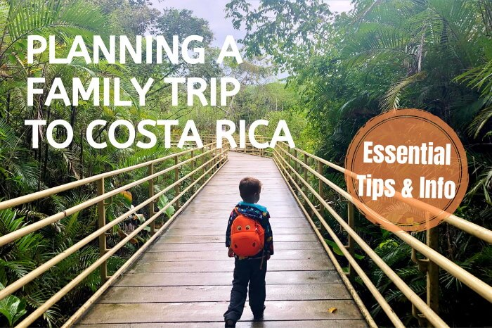 Planning a Family Vacation to Costa Rica