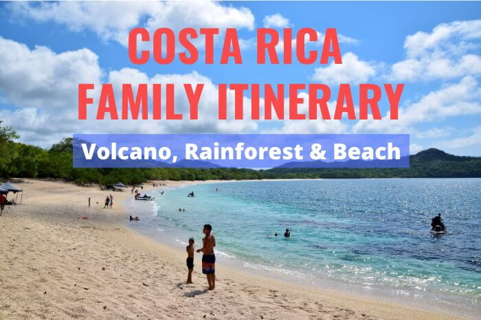 Family Itinerary for Costa Rica