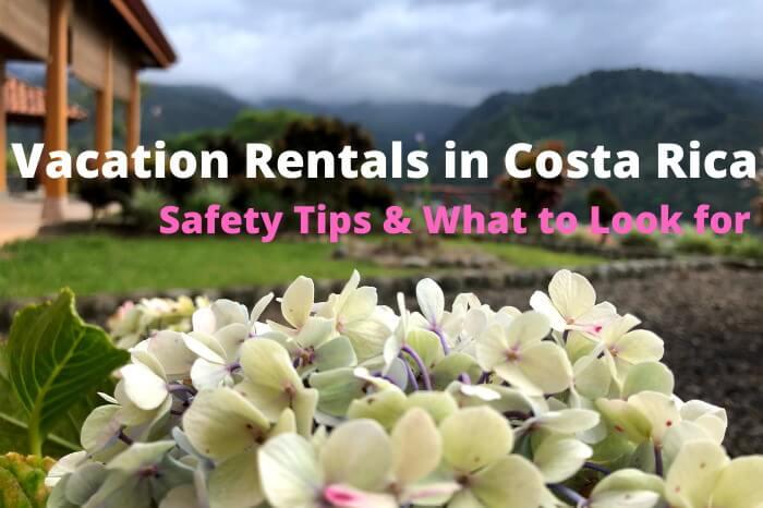 Vacation Rentals Costa Rica tips