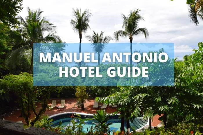 Manuel Antonio Hotel Guide