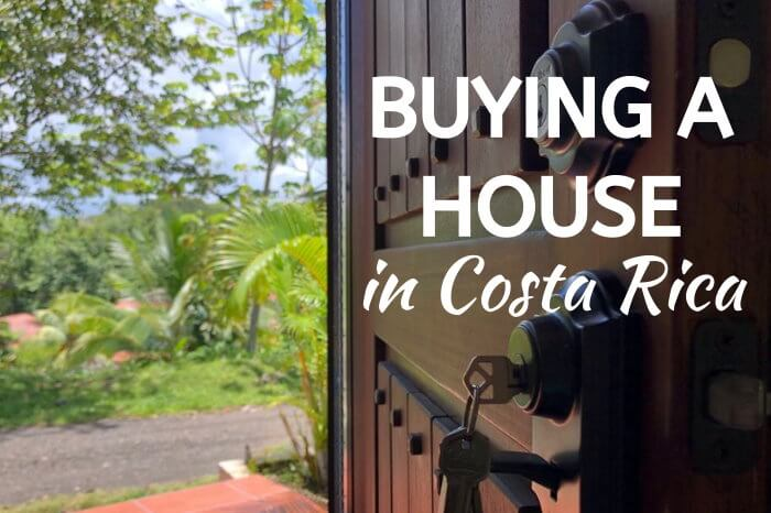Buying a House in Costa Rica